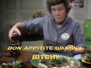BON APPITITE GRANNY!